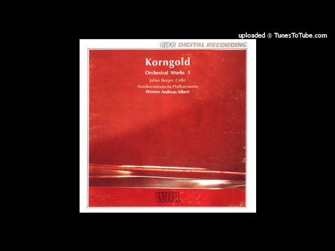 Erich Wolfgang Korngold : Symphonic Serenade in B-flat major for string orchestra Op. 39 (1947)