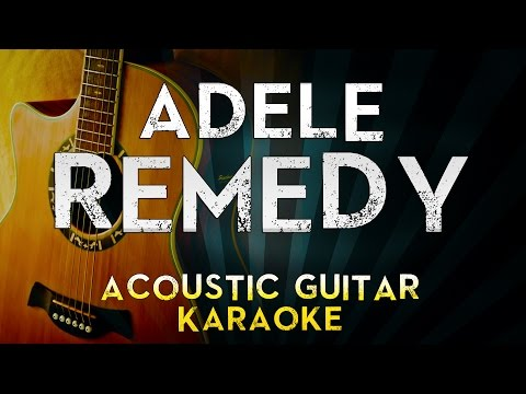 Adele - Remedy | Acoustic Guitar Karaoke Instrumental Lyrics Cover Sing Along