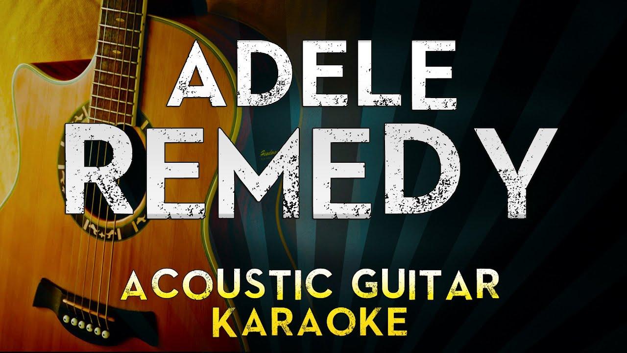 adele remedy acoustic guitar karaoke instrumental lyrics cover