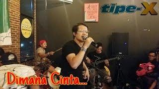 """Download Mp3 Tipe-x _ Dimana Cinta """" Live Perfome @ Kedai Maniac Bekasi"""