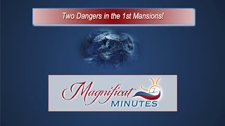 Two Dangers in the First Mansions