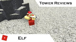 Elf (Updated) | Tower Reviews | Tower Battles [ROBLOX]