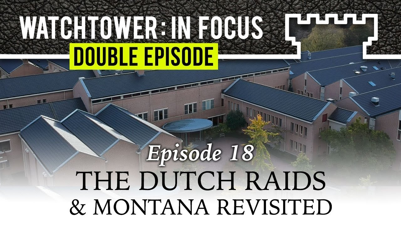 the dutch raids montana revisited episode 18 watchtower in focus double episode rh youtube com