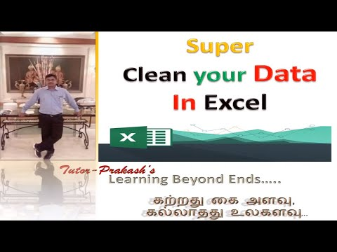 Super Clean your Data in Excel - Customs in Tamil - Tutor - Prakash's - Learning Beyond End...s