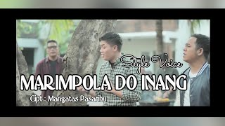 MARIMPOLA DO INANG ( Official Video HD ) Style Voice