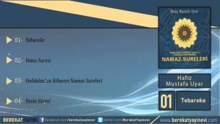 Hafız Mustafa Uyar - Tebareke