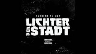 Lichter der Stadt BEAT - Bushido & Animus (Edit by Kirmar Productions)