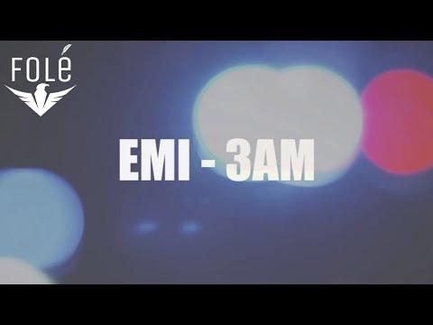 EMi - 3 AM