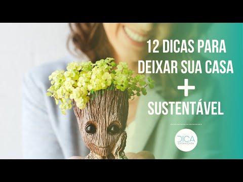 12 dicas para uma Casa + Sustentável