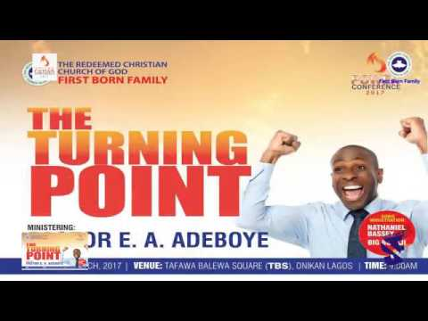 RCCG FIRST BORN FAMILY POWER CONFERENCE 2017 (TURNING POINT) PART 1