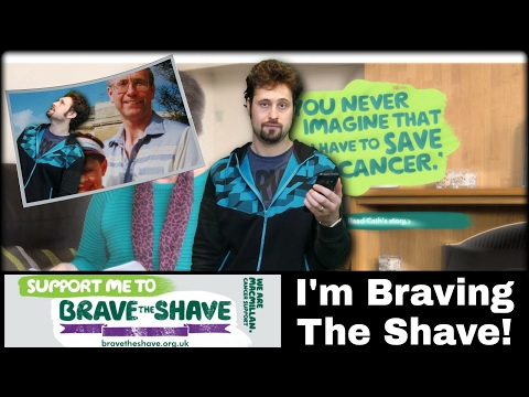 I'M BRAVING THE SHAVE FOR MACMILLAN CANCER SUPPORT