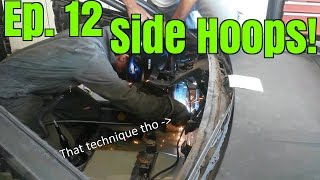 Project 240 - Le Drift Car II | Ep. 12 - Side Hoops | FD Spec Cage Build