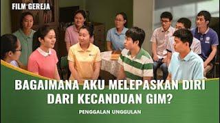 Pulanglah Ke Rumah, Anakku - Klip Film(4)Pengalaman dan Kesaksian tentang Berhasil Lepas dari Kecanduan Gim Setelah Percaya kepada Tuhan