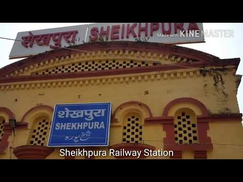 Sheikhpura Railway Station And Some Famous Place