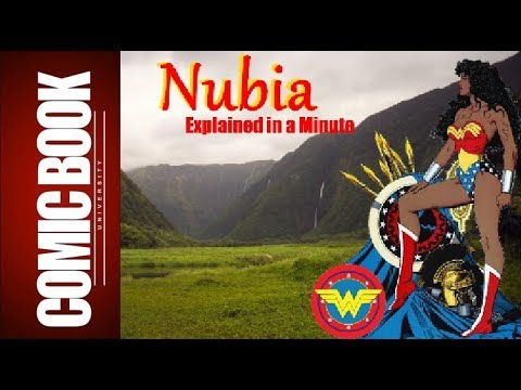 Nubia (Explained in a Minute) | COMIC BOOK UNIVERSITY