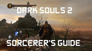 Dark Souls 2: Beginner's Sorcerer Guide
