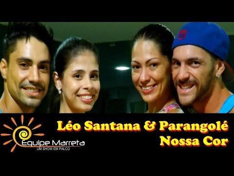 Nossa Cor (Aqui só tem Negão) - Leo Santana e Parangolé e Ivete Sangalo