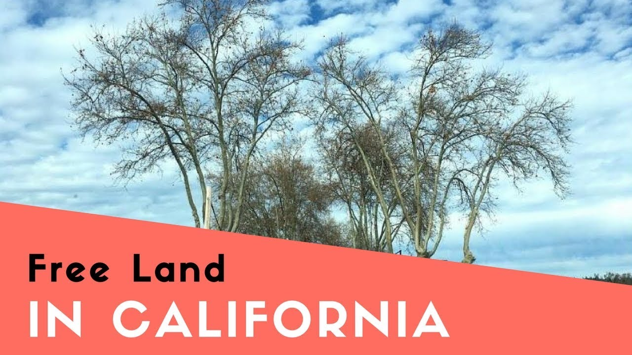 free land in california youtube