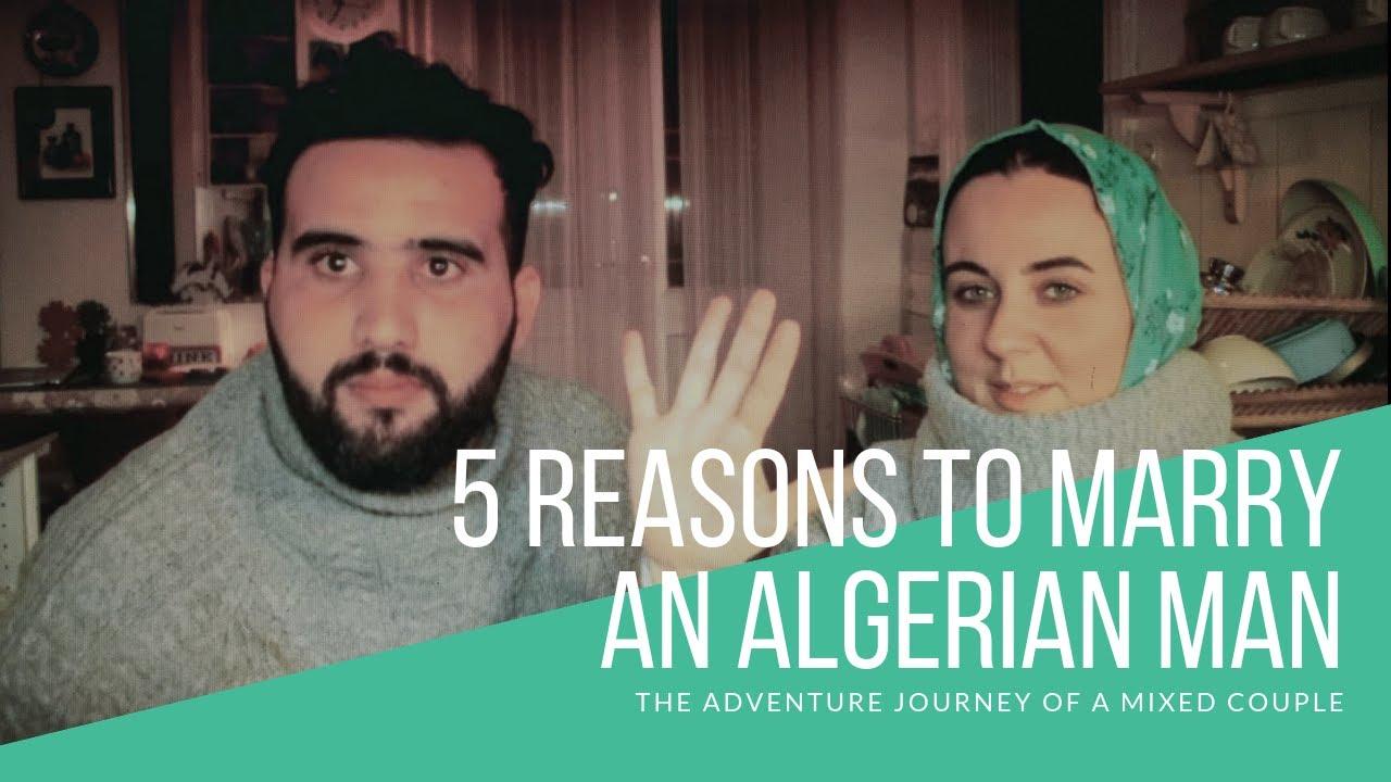 5 reasons to marry an Algerian man | لماذا تزوجت هذه