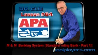Dr. Cue Pool Lesson #64: M & M Banking System (Standard Rolling Bank -  Part 1)!