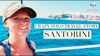 CRAZY SOLO TRAVEL STORY! *FINALLY* arrived in Santorini!