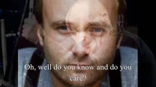Do You Know Do You Care? Phil Collins (with lyrics)