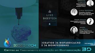 DESAFIOS DA BIOFABRICAÇÃO E BIOIMPRESSÃO 3D