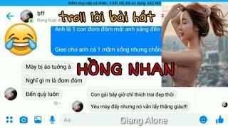 Troll lời bài hát HỒNG NHAN - JACK-G5R