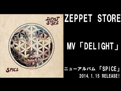 ZEPPET STORE 「DELIGHT」