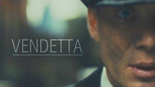 Peaky Blinders || Vendetta [HBD RAZOR]