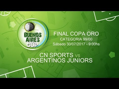 Buenos Aires Cup EN VIVO - CN SPORTS vs ARGENTINOS JUNIORS - CAT. 99-00 - FINAL COPA ORO