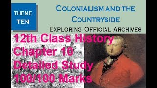 NCERT 12th History Theme 10 Colonialism and the Countryside