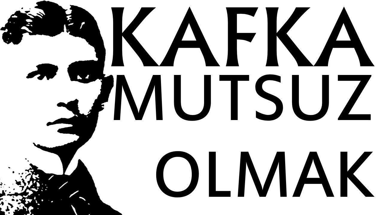 Sesli Kitap (Kafka) - Mutsuz Olmak