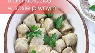 Biała kiełbasa w sosie piwnym | Dorota Kamińska
