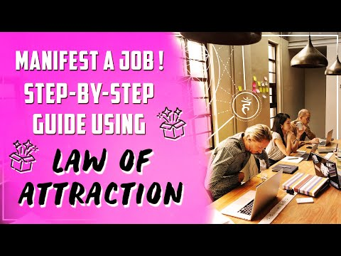 Law of Attraction to MANIFEST A JOB/CAREER! Step-by-Step Guide: Interview Process, Act As If & more