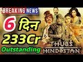 Thugs Of Hindostan 6th Day Box Office Collection | Total Worldwide Collection | Aamir Khan