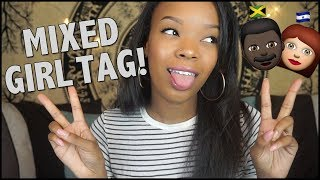 Mixed Girl Tag!! | What am I?