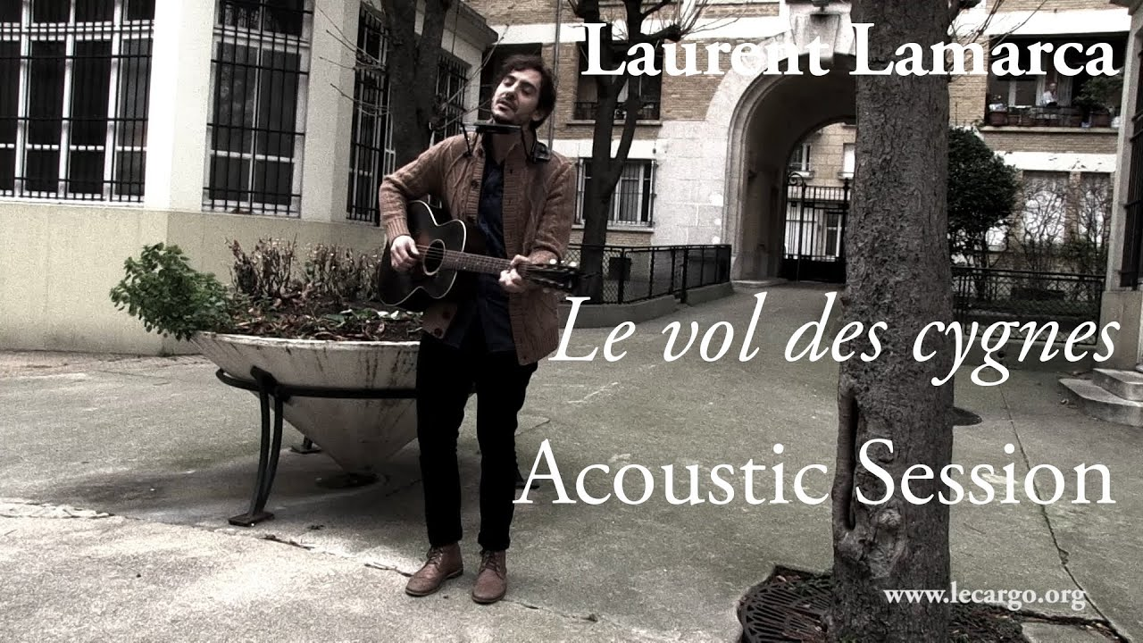 795 laurent lamarca le vol des cygnes acoustic session youtube. Black Bedroom Furniture Sets. Home Design Ideas
