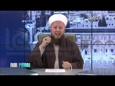 Nur Pınarı 146. Bölüm / Mustafa Özşimşekler Hocaefendi
