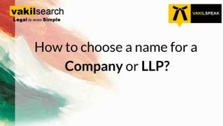 How to Name Your Company or LLP?  - Check Availability of Your Company Name