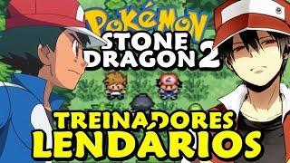 Pokemon Stone Dragon 2 (Detonado - Parte 22) - Treinadores Lendários!