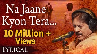 Download Na Jaane Kyon Tera Milkar Bichhadna by Attaullah Khan with Lyrics - Popular Sad Song MP3 song and Music Video