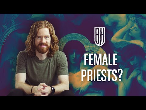 Why Can't the Church Ordain Women Priests?