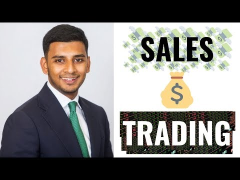 Sales & Trading in an Investment Bank (Part 1 - BANKING ROLE