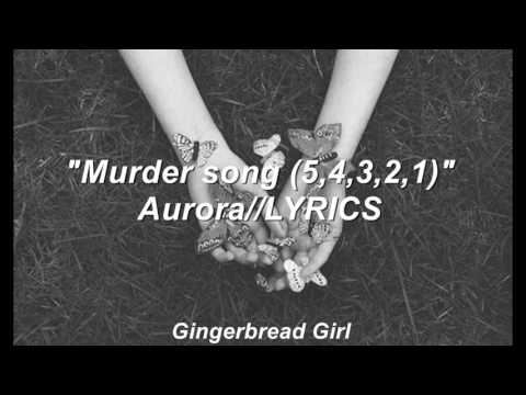 Murder Song(5,4,3,2,1)-AURORA//LYRICS