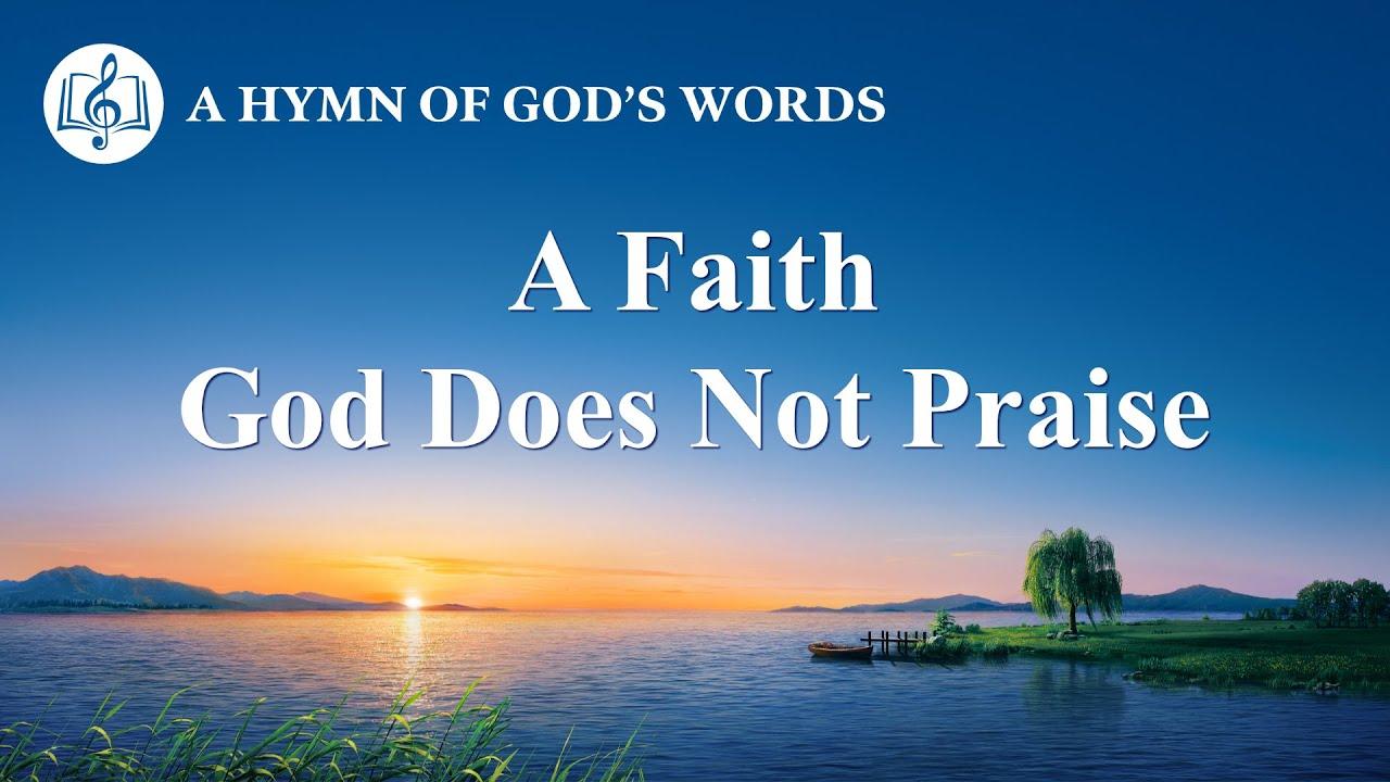 """English Christian Song   """"A Faith God Does Not Praise"""""""
