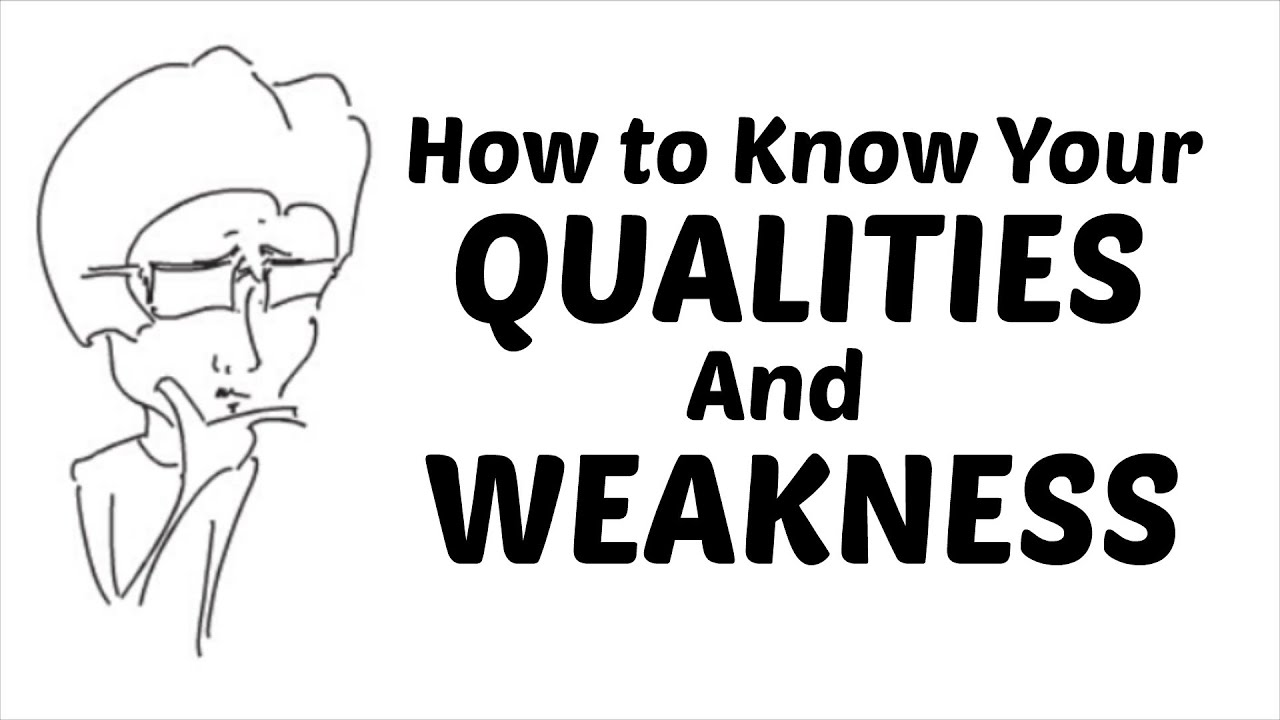 hindi how to know your qualities and weakness hindi 236123672344238123422368 how to know your qualities and weakness tell me about your strengths and weakness