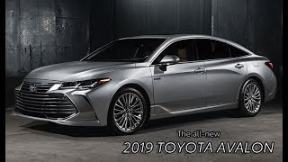 The New Toyota Avalon (2019) Comfort, Style and Innovation