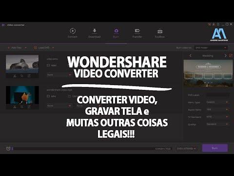 O MELHOR CONVERSOR DE VÍDEOS - WONDERSHARE VIDEO CONVERTER
