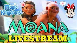 Disney Girl LIVESTREAM 🌴  MOANA EVENT BEGINS + WELCOME SINA & GRAMMA TALA 🌴 Disney Magic Kingdoms